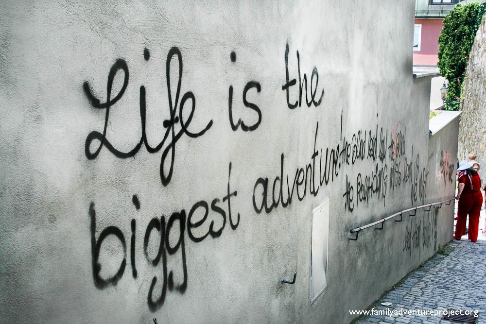 Life is the biggest adventure