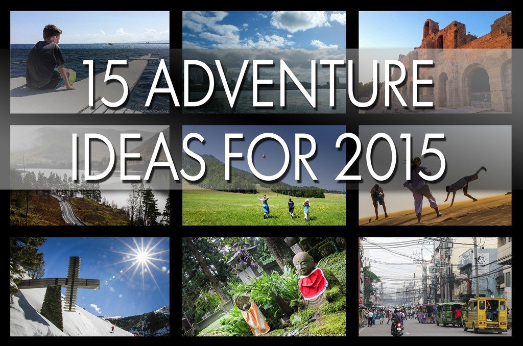 Top 15 Adventure Ideas for 2015