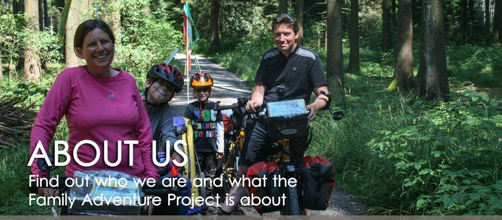 ABOUT US Find out who we are and what the Family Adventure Project is about