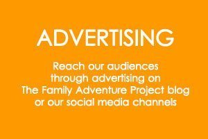 Advertising - Reach our audiences through advertising on The Family Adventure Project blog or our social media channels