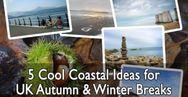 5 Cool Coastal Ideas for UK Autumn and Winter Breaks