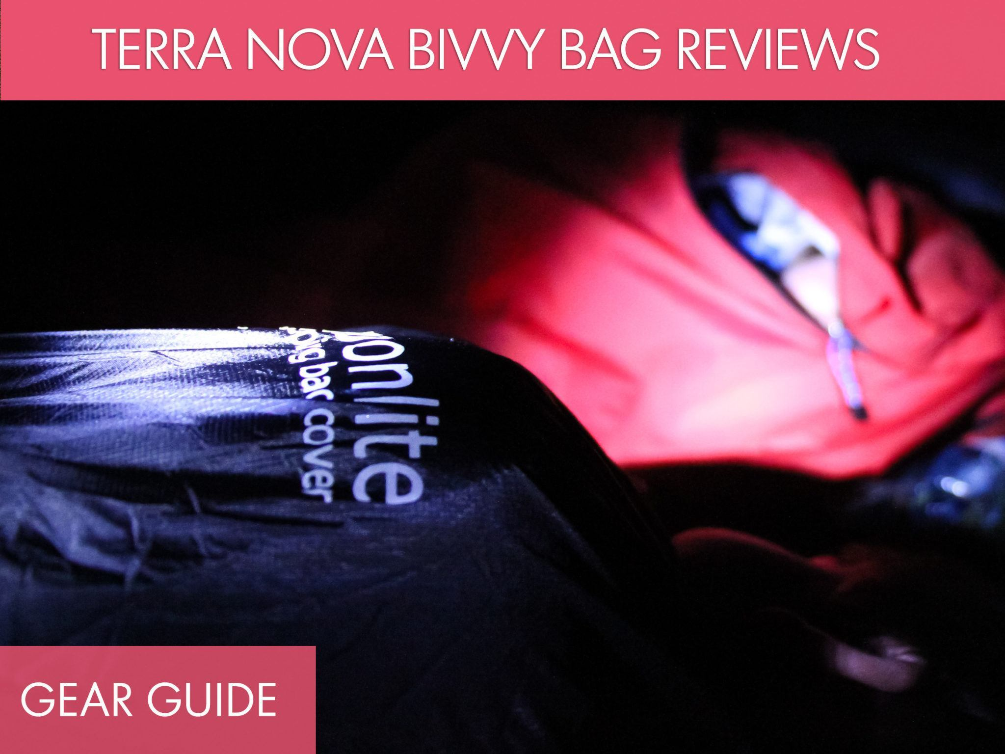 Bivy Bag Gear Guide
