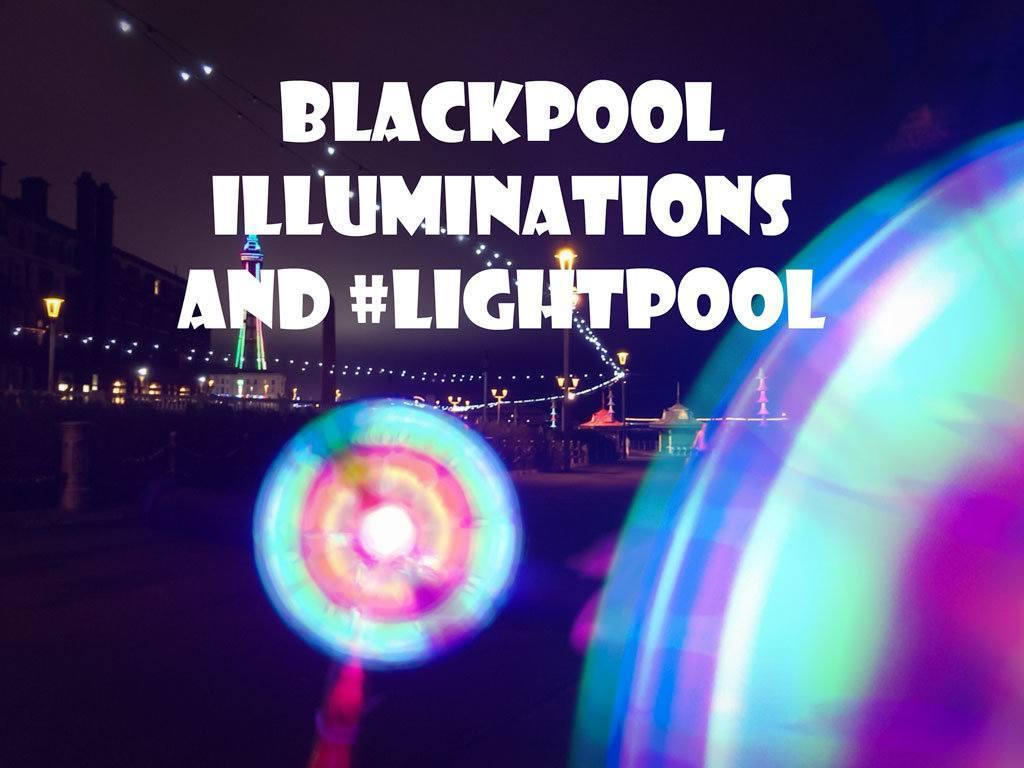 Blackpool Illuminations and Lightpool