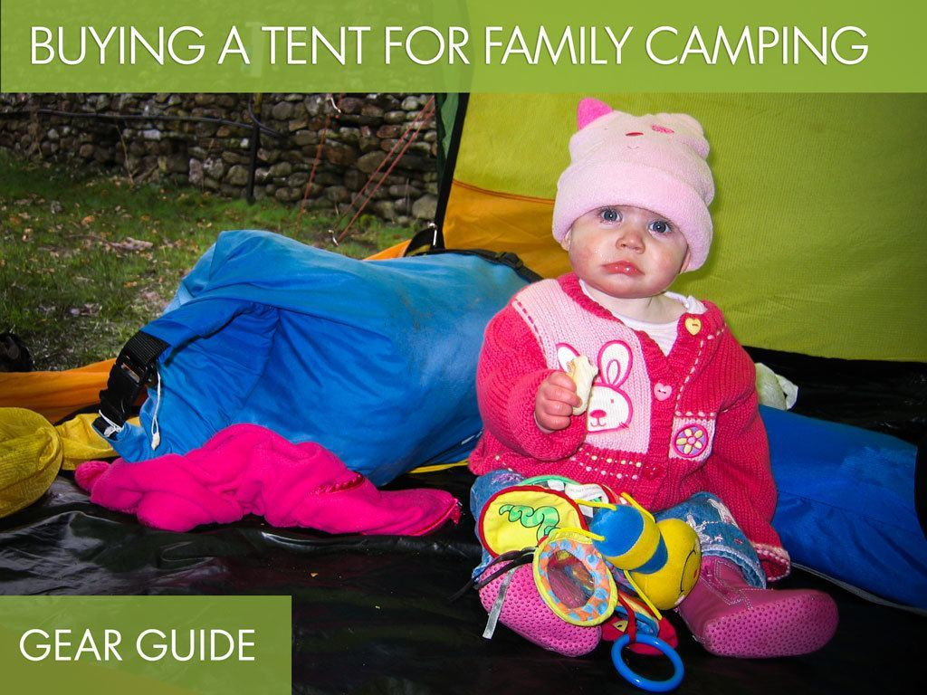 Buying a Tent for Family Camping Gear Guide