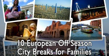 10 European Off Season City Breaks for Families