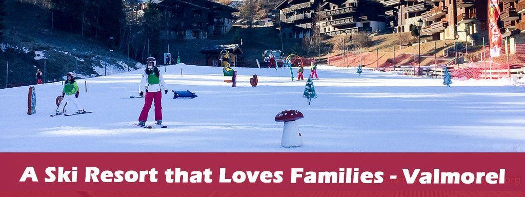 A Ski Resort Families will Love Valmorel