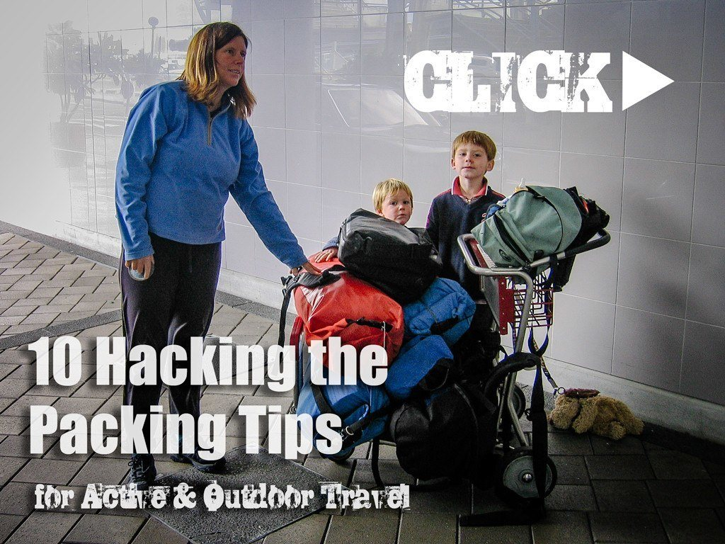 Hacking the Packing Tips for Active and Outdoor Travel