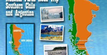 Road Trip South America Chile and Argentina National Parks