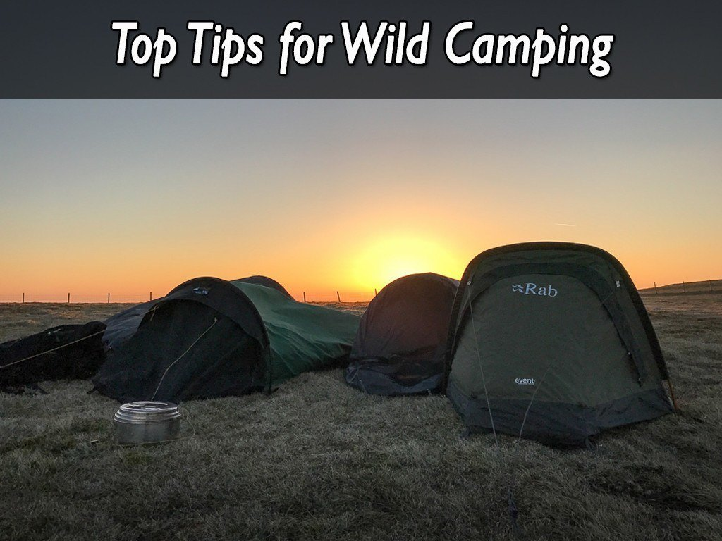 Top Tips for Wild Camping